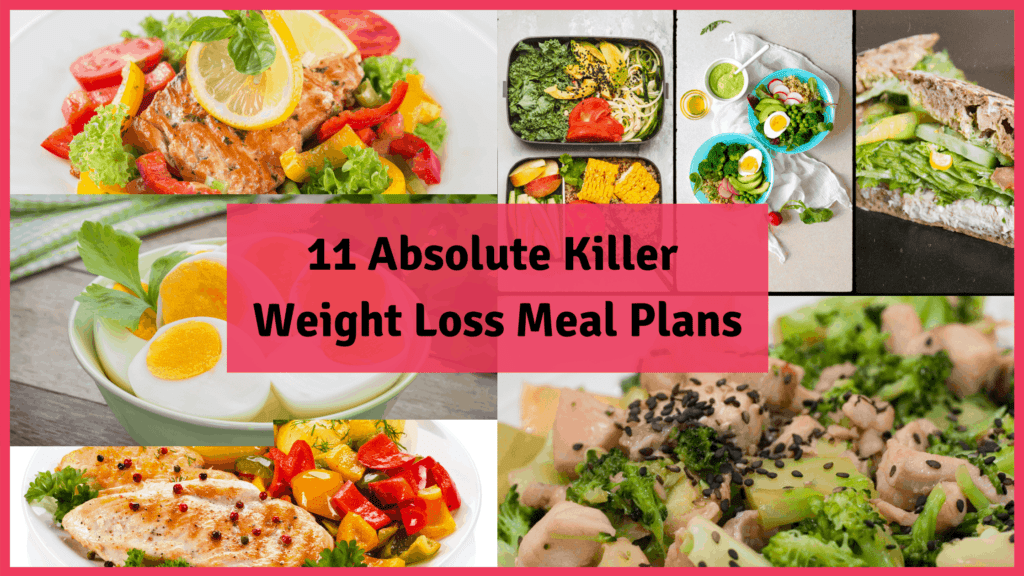 11-absolute-killer-weight-loss-meal-plans