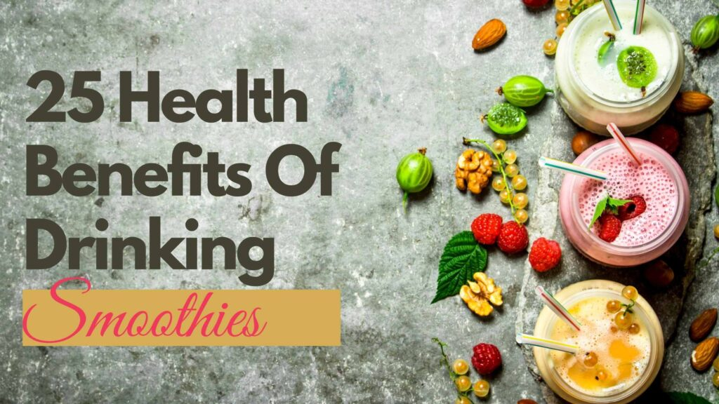 health-benefits-of-drinking-smoothies